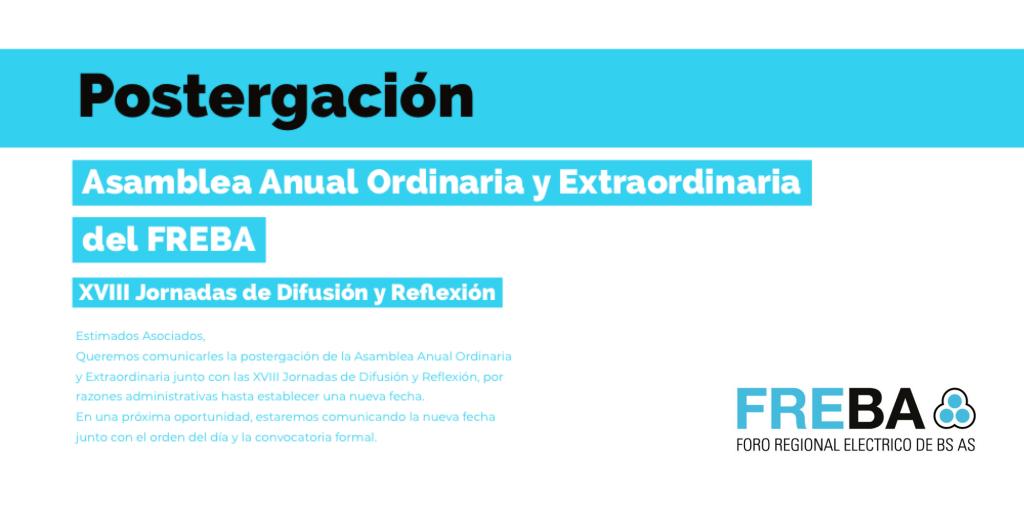 Postergación de la Asamblea Anual Ordinaria y Extraordinaria del FREBA.