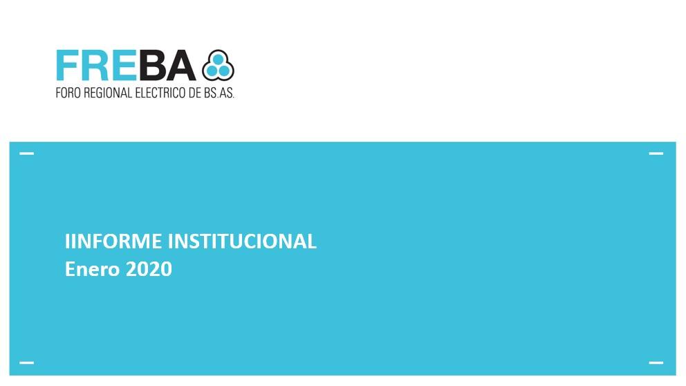 Ponemos a disposición el Informe Institucional del FREBA – Enero 2020